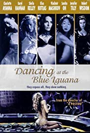 Dancing at the Blue Iguana Poster