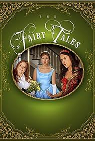 Jessica Gardner, Bethy Poluikis, and Karyn Nesbit in The Fairy Tales (2010)