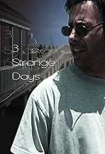 3 Strange Days