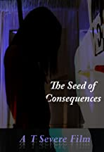 The Seed of Consequences