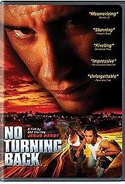 No Turning Back (2002) film en francais gratuit
