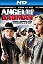 Angel and the Bad Man (2009) Poster