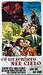 C'è un sentiero nel cielo (1957) Poster