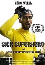 Sick Superhero or (The Ordinary Life of Stud-Man)