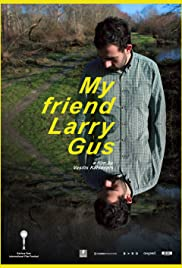 My Friend Larry Gus Poster