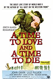 A Time to Love and a Time to Die(1958) Poster - Movie Forum, Cast, Reviews