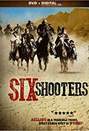Six Shooters Poster