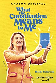 What the Constitution Means to Me Poster