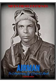 Airman: The Extraordinary Life of Calvin G. Moret