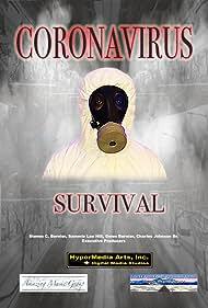 Steven Bernier in Coronavirus Survival