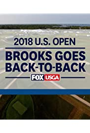 2018 U.S. Open: Brooks Goes Back-to-Back