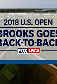2018 U.S. Open: Brooks Goes Back-to-Back Poster