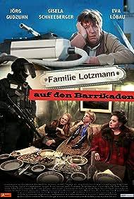 Familie Lotzmann auf den Barrikaden (2016)