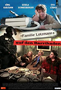 Primary photo for Familie Lotzmann auf den Barrikaden