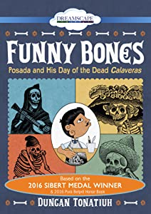 Hollywood movies video free download Funny Bones: Posada and His Day of the Dead Calaveras by none [320x240]