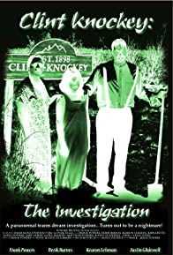 Primary photo for Clint Knockey: The Investigation