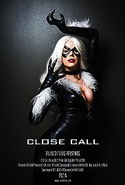 Close Call: Black Cat Poster