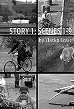 Story 1: Scenes 1-9