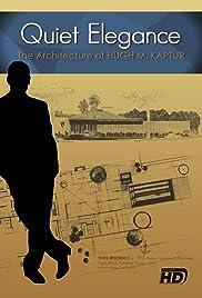 Quiet Elegance: The Architecture of Hugh M. Kaptur Poster