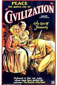 Civilization (1916) Poster - Movie Forum, Cast, Reviews