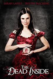 The Dead Inside(2011) Poster - Movie Forum, Cast, Reviews