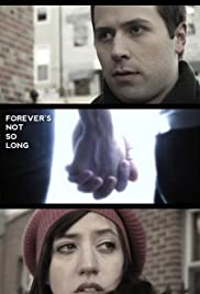 Forever's Not So Long(2009) Poster - Movie Forum, Cast, Reviews