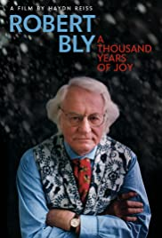 Robert Bly: A Thousand Years of Joy Poster