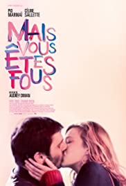 Watch Mais vous êtes fous (2019) Online Full Movie Free