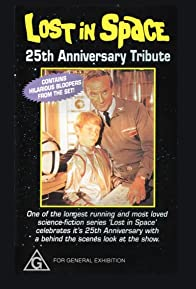 Primary photo for Lost in Space 25th Anniversary Tribute