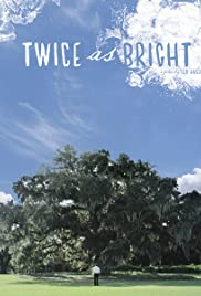 Twice as Bright Poster