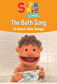 The Bath Song & More Kids Songs: Super Simple Songs Poster