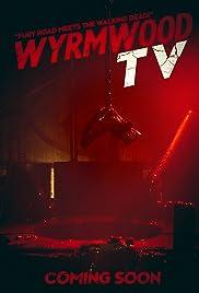 Wyrmwood TV Poster