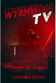 Wyrmwood TV