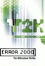 Die Millennium-Katastrophe - Computer-Crash 2000 (1999) 1080p
