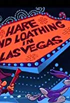 Hare and Loathing in Las Vegas