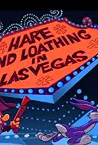 Primary photo for Hare and Loathing in Las Vegas