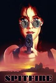 Spitfire(1995) Poster - Movie Forum, Cast, Reviews