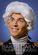 Baker Daily: Trump Takedown