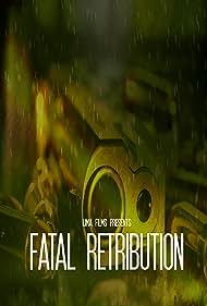 Fatal Restribution