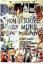 Non si scrive sui muri a Milano (1975) Poster