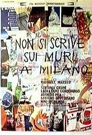 Non si scrive sui muri a Milano Poster