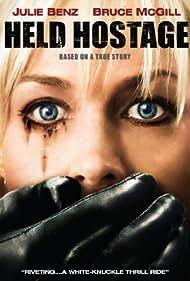 Julie Benz in Held Hostage (2009)
