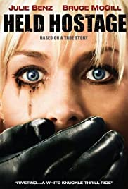 Held Hostage (2009) Poster - Movie Forum, Cast, Reviews