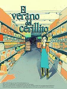 All free mobile movie downloads El Verano del Cerillito [FullHD]