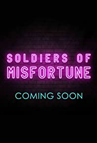 Primary photo for Soldiers of Misfortune