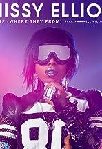Missy Elliott Feat. Pharrell Williams: WTF (Where They From)