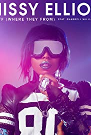 Missy Elliott Feat. Pharrell Williams: WTF (Where They From) Poster
