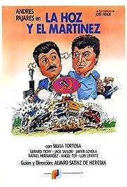 La hoz y el Martínez Poster