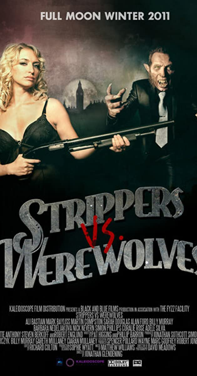 Strippers Vs Werewolves 2012 Imdb