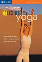 Yoga Journal's Yoga for Flexibility